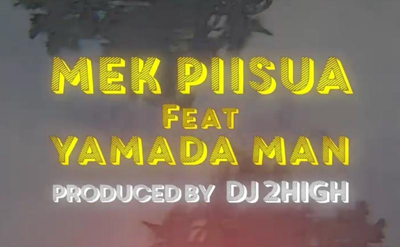 Mek Piisua feat. 山田マン